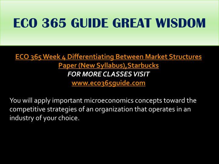 ECO 365 GUIDE GREAT WISDOM