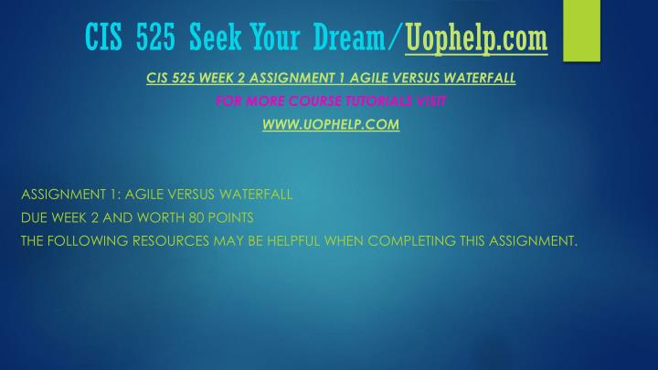 Cis 525 seek your dream uophelp com1