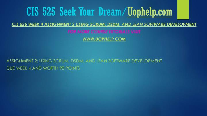 Cis 525 seek your dream uophelp com2