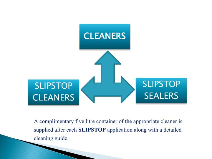 A complimentaryfive litre containerof the appropriate cleaner is supplied after each