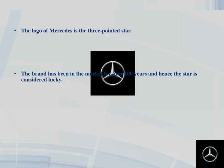 The logo of Mercedes is the three-pointed star.