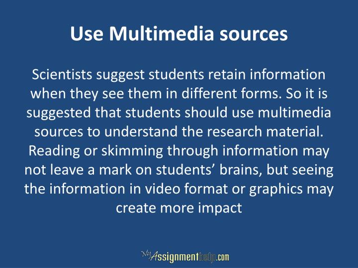Use Multimedia sources