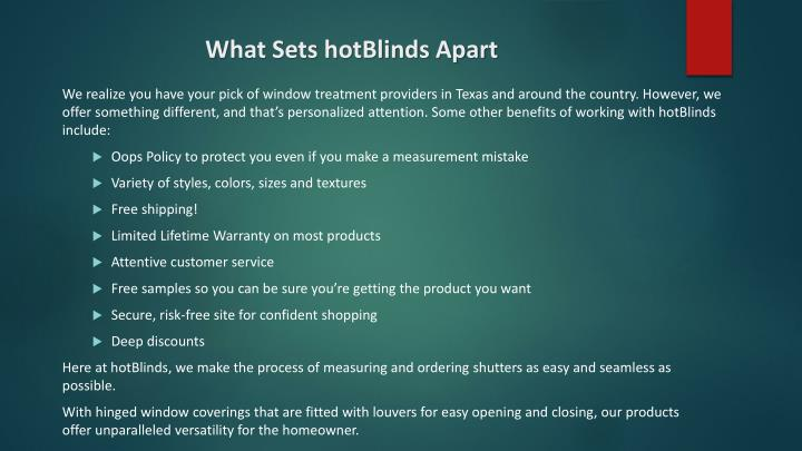 What sets hotblinds apart