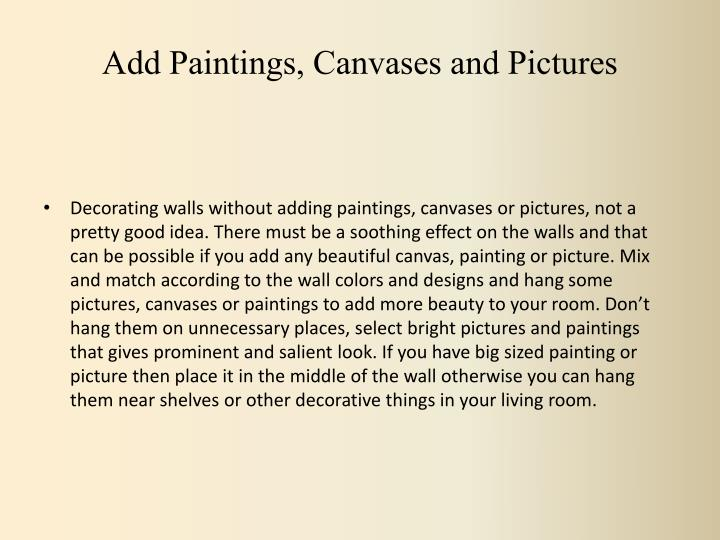 Add Paintings, Canvases and Pictures