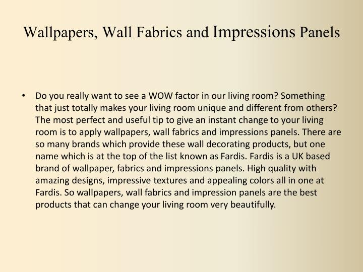 Wallpapers wall fabrics and impressions panels