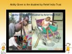 ability given to the disabled by relief india trust