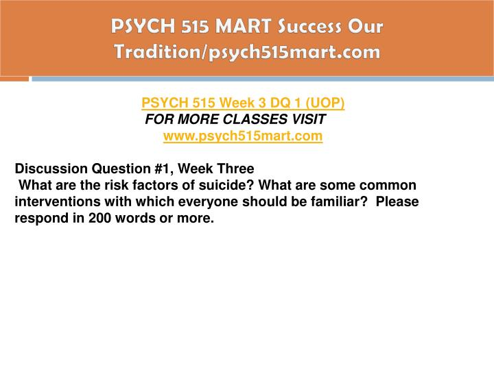 PSYCH 515 MART Success Our Tradition/psych515mart.com