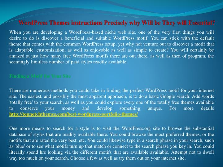 Wordpress themes instructions precisely why will be they will essential