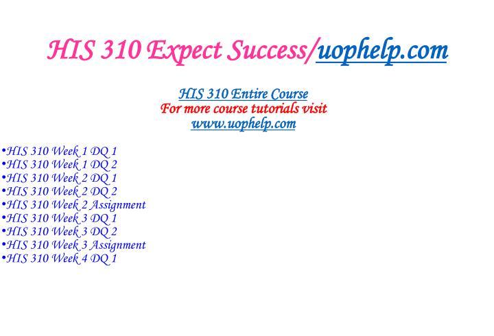 His 310 expect success uophelp com1