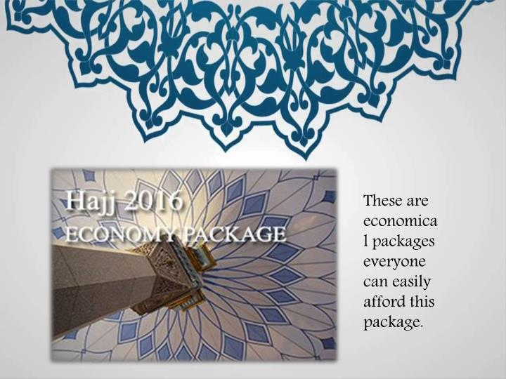 These are economical packages everyone can easily afford this package.