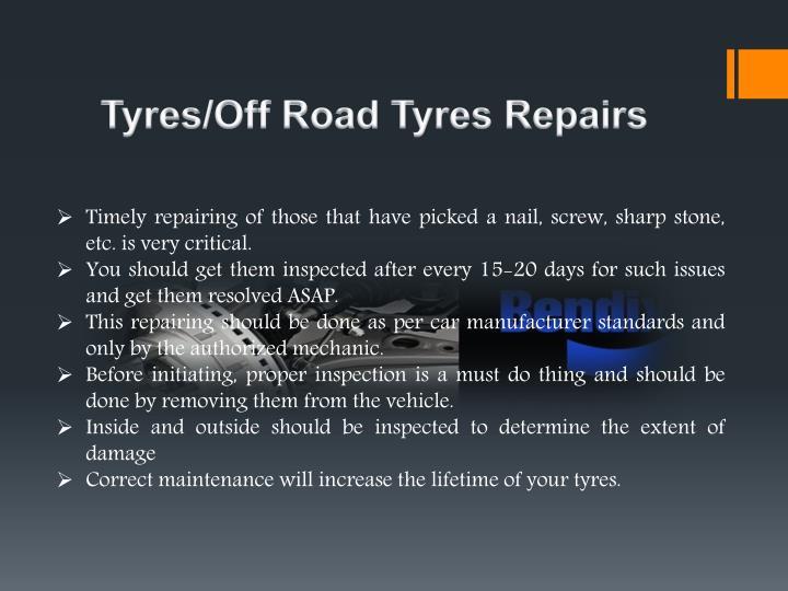 Tyres/Off Road Tyres Repairs