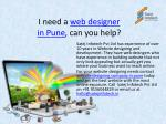 i need a web designer in pune can you help