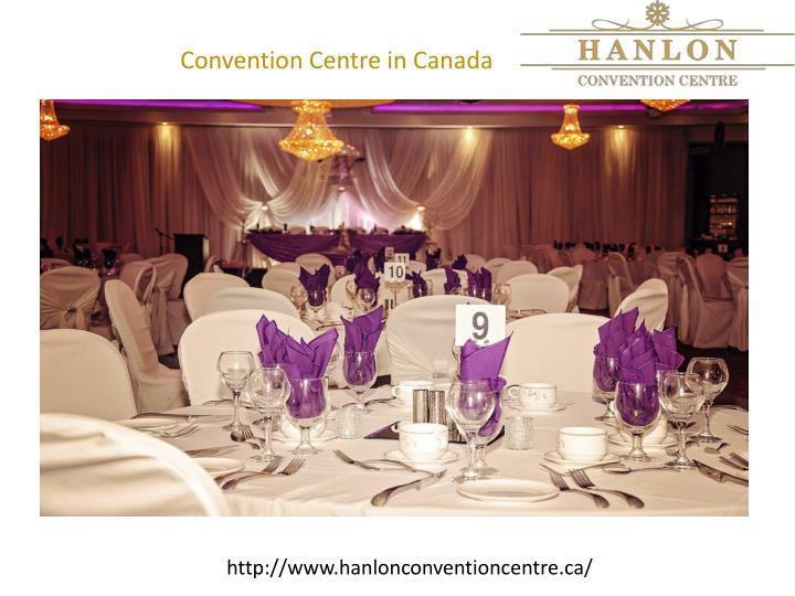 Convention Centre in Canada