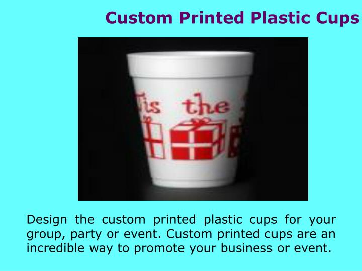 Custom Printed Plastic Cups