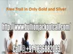 free trail in only gold and silver