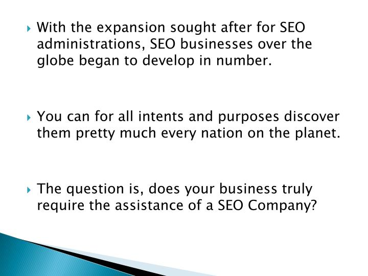 With the expansion sought after for SEO administrations, SEO businesses over the globe began to deve...