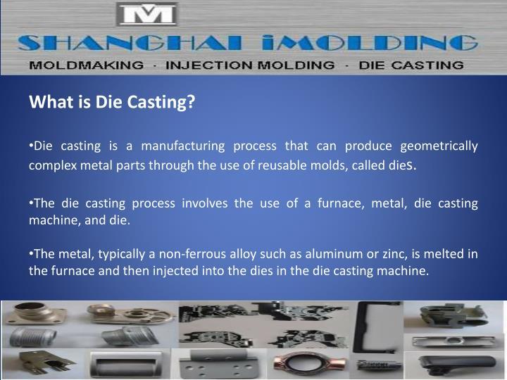 What is Die Casting