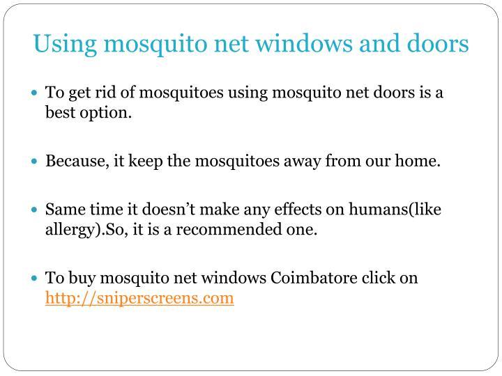Using mosquito net