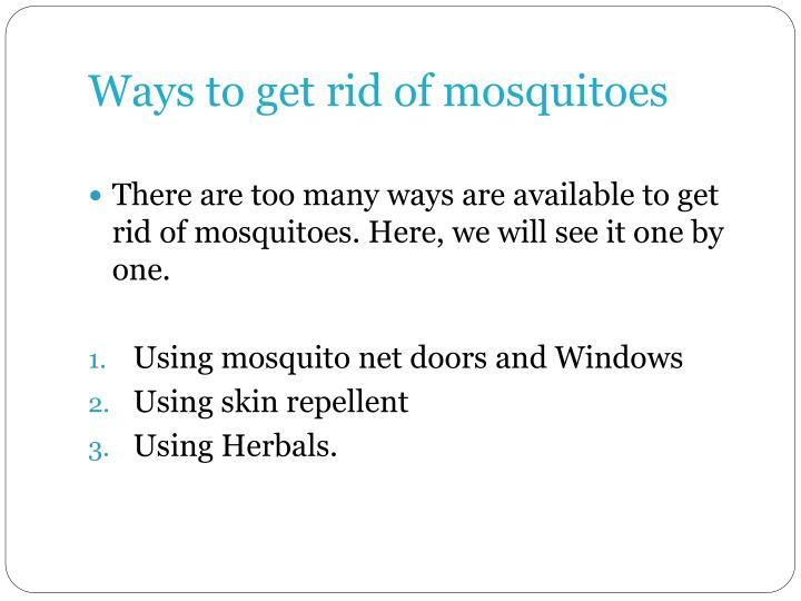 Ways to get rid of mosquitoes