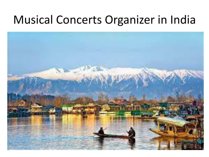 Musical concerts organizer in india