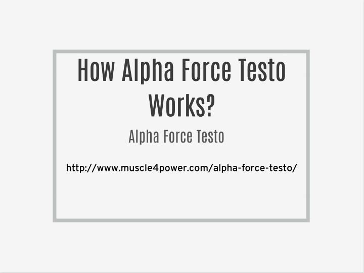 How Alpha Force Testo