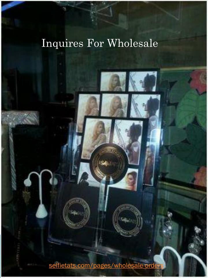 Inquires For Wholesale