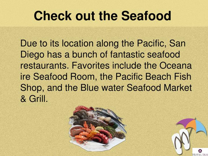 Check out the Seafood