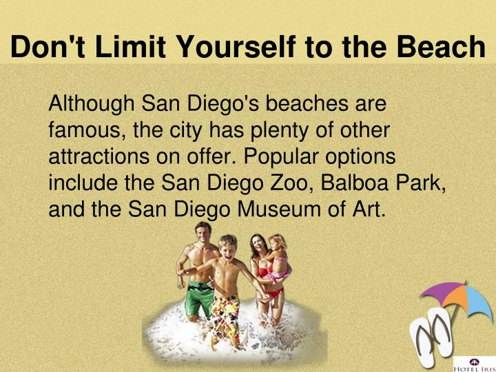 Don't Limit Yourself to the Beach