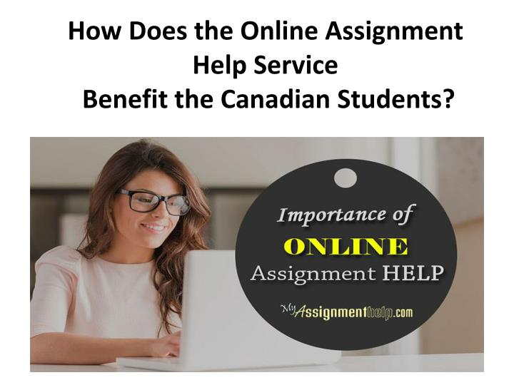How does the online assignment help service benefit the canadian students