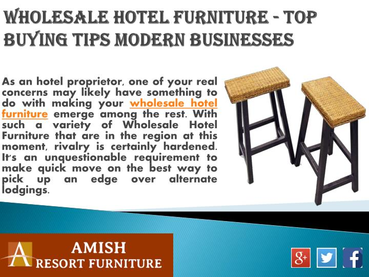 Wholesale hotel furniture top buying tips modern businesses