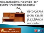 wholesale hotel furniture top buying tips modern businesses5