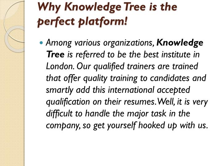 Why Knowledge Tree is the perfect platform!