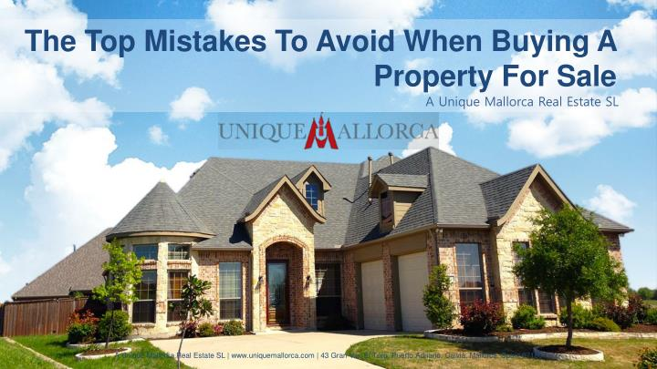 The Top Mistakes To Avoid When Buying A Property For Sale