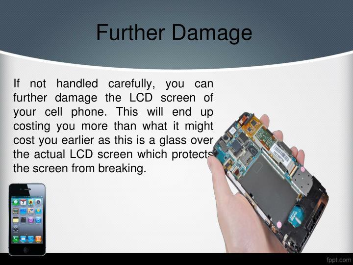 Further damage