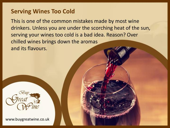 Serving Wines Too Cold