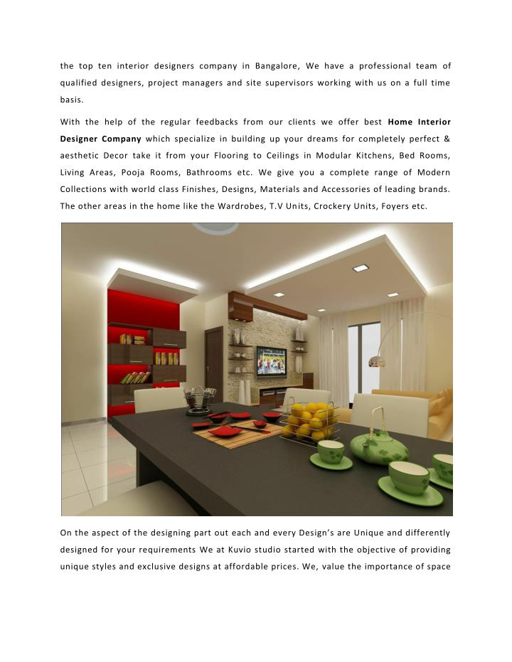 The top ten interior designers company in Bangalore, We have a professional team of