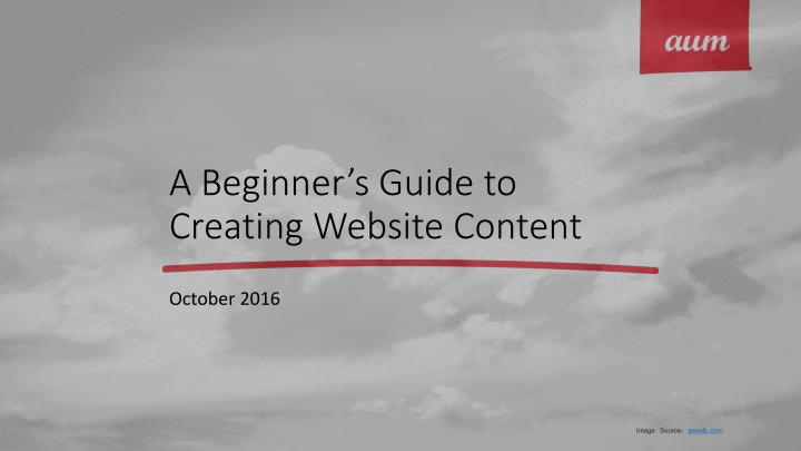 A beginner s guide to creating website content