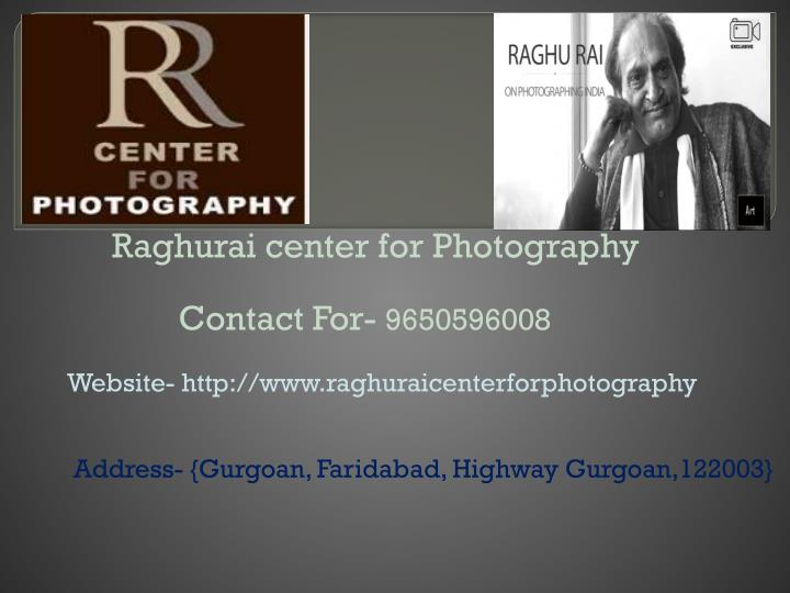 Raghurai center for Photography