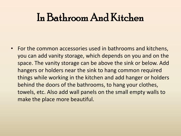 In Bathroom And Kitchen