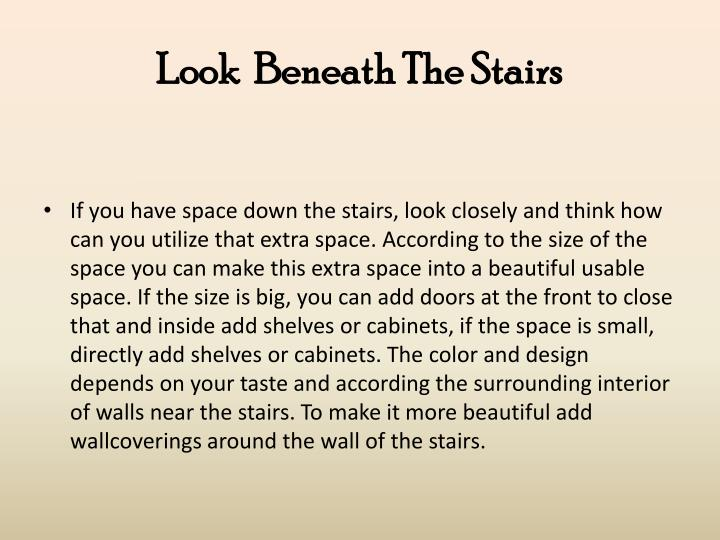 Look  Beneath The Stairs