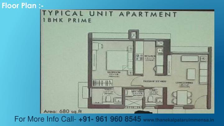 Floor Plan :-