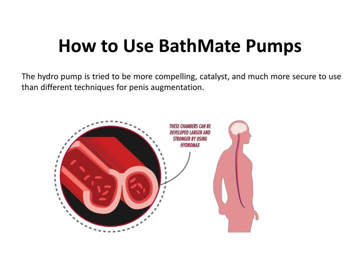 How to use bathmate pumps2