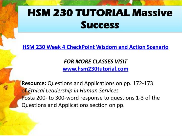 hsm 230 week 4 discussion question Multiple-choice questions powerpoint presentation problem solving reaction paper writing service speech writing service hsm 230 week 4 dq 2 september 21.