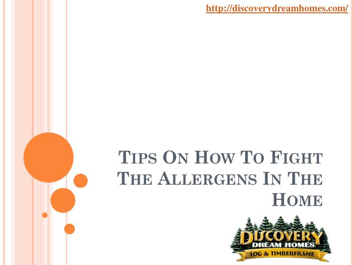 tips on how to fight the allergens in the home n.