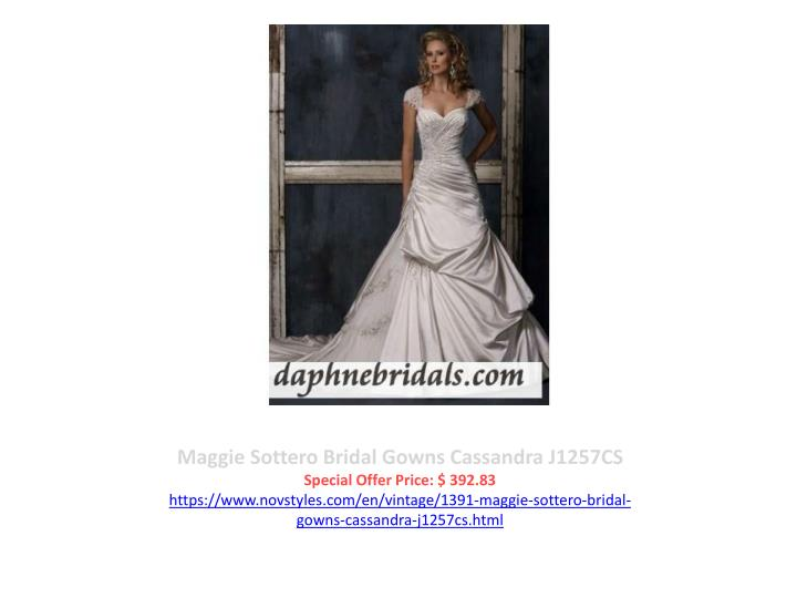Maggie Sottero Bridal Gowns Cassandra J1257CS