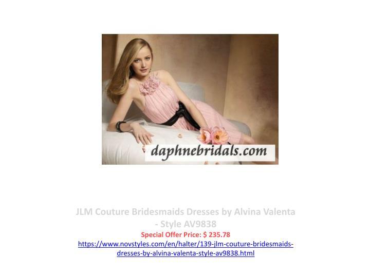 JLM Couture Bridesmaids Dresses by Alvina Valenta - Style AV9838