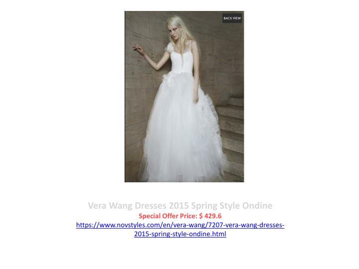 Vera Wang Dresses 2015 Spring Style Ondine
