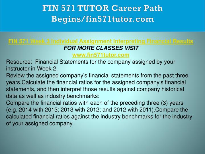 fin 571 week 3 interpreting financial results Issuu is a digital publishing platform that makes it simple to publish magazines, catalogs, newspapers, books, and more online easily share your publications and get them in front of issuu's millions of monthly readers title: fin 571 week 3 interpreting financial results home depot answer, author: jorge russell, name: fin 571 week 3 interpreting financial results home depot.