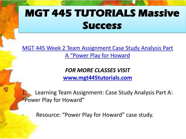 study analysis part a power play Case study analysis part a: case 3, power play for howard learning team b mgt/445 october 1, 2012 power play for howard negotiations occur for various reasons.