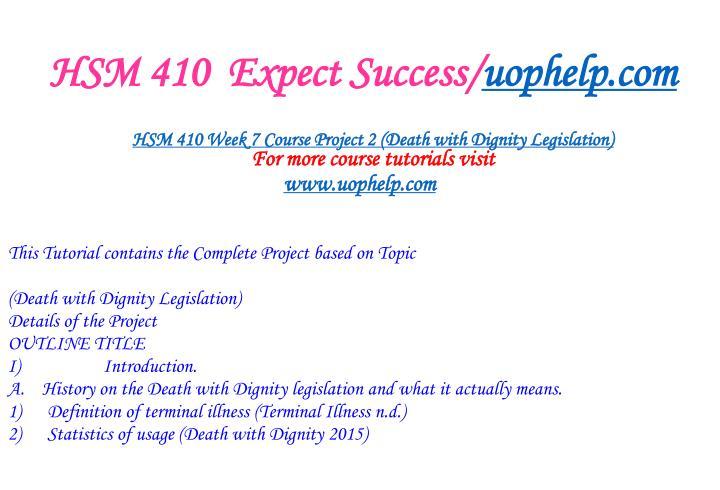 HSM 410  Expect Success/